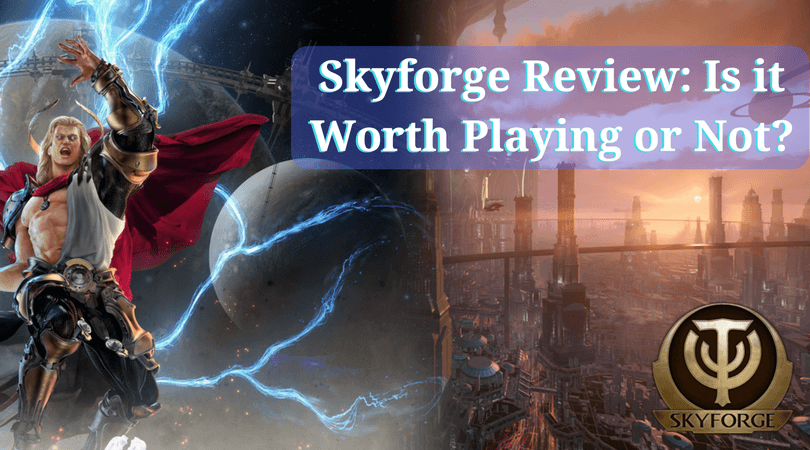Skyforge Review- Is it Worth Playing or Not-
